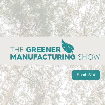 Greener Manufacturing Show